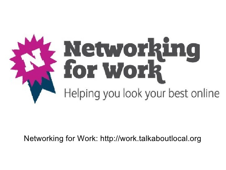 Networking for Work: benefits of an online profile