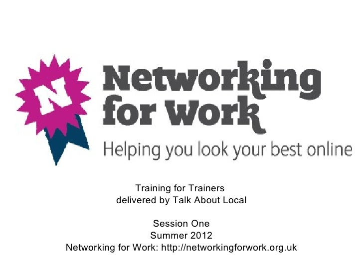 Networking for Work Project Introduction for Trainers