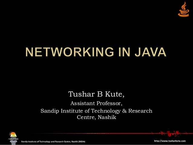 Tushar B Kute, Assistant Professor, Sandip Institute of Technology & Research Centre, Nashik