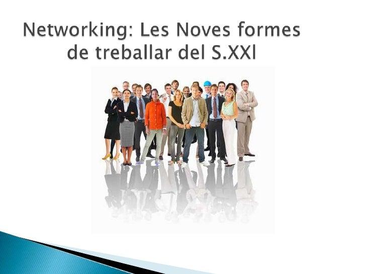 Networking Les Noves Formes De Vendre I Treballar Al S  Xxi
