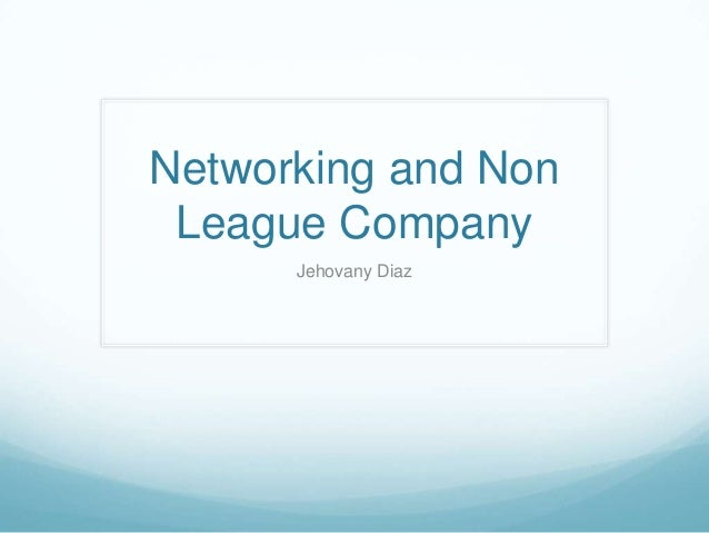 Networking and Non League Company Jehovany Diaz