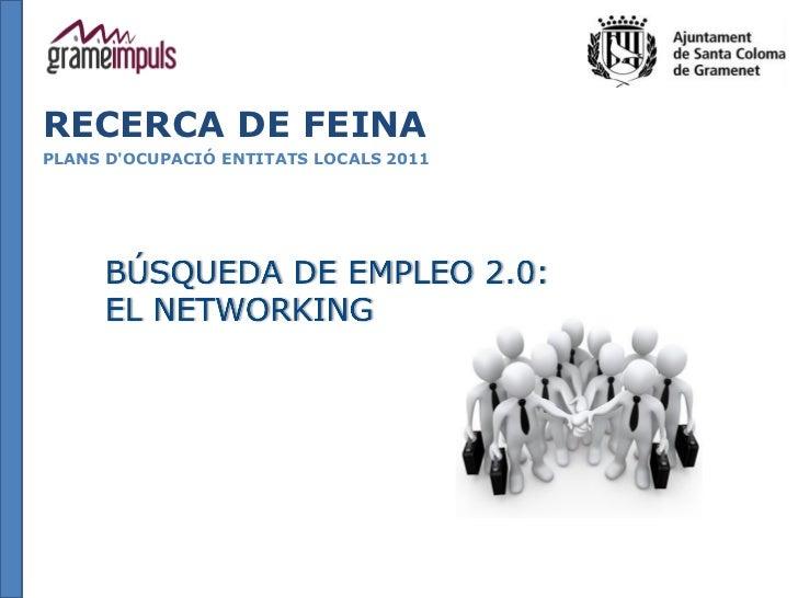 RECERCA DE FEINAPLANS DOCUPACIÓ ENTITATS LOCALS 2011