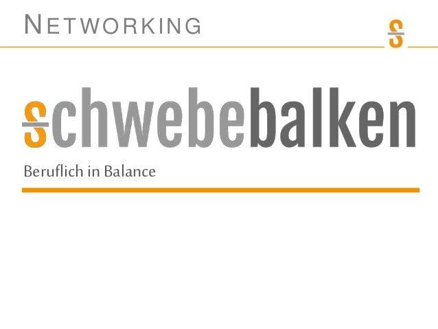 NETWORKING Beruflichin Balance