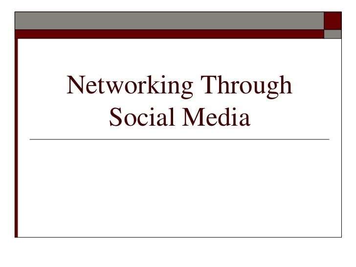 Networking Through Social Media Workshop