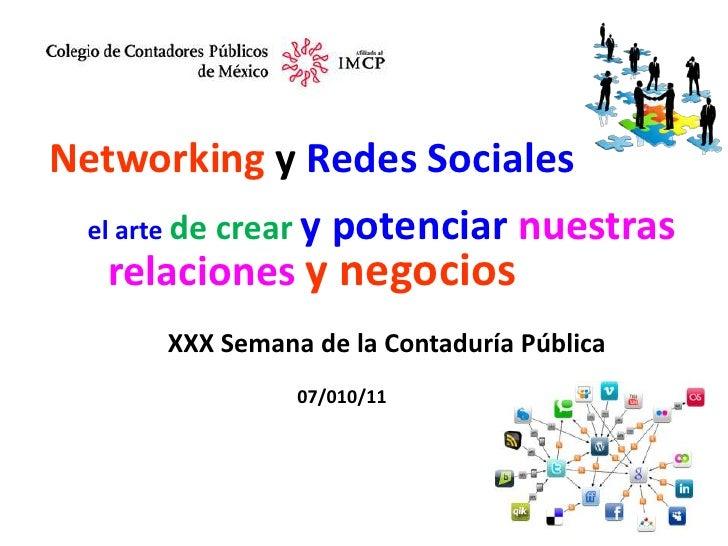 Networking y Mis Contactos XXX Semana de La Contaduria Pública México contaduria publica 2011 1