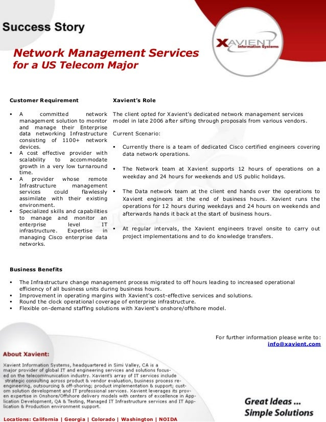 Network Management Services for a US Telecom Major Customer Requirement  A committed network management solution to monit...