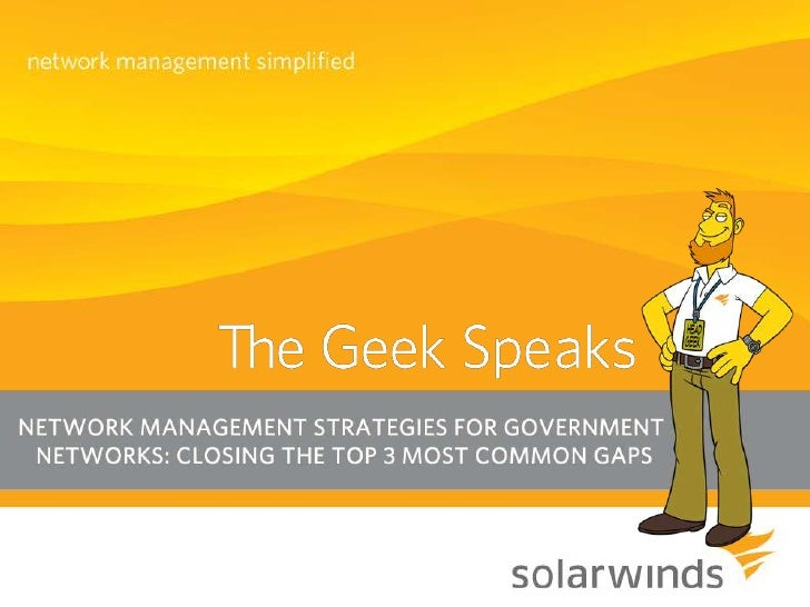 Network Management Strategies for Government Networks: Closing the Top 3 Most Common Gaps
