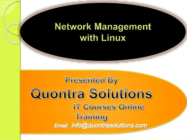 Network Management with linux by Quontra Solutions