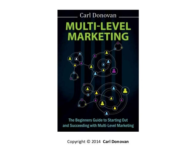 the multi level marketing Multi-level marketing, also known as mlm, is a scam yeah, i said it before i get started, i know this post is likely to ruffle a few feathers hopefully if you are involved in mlm though.
