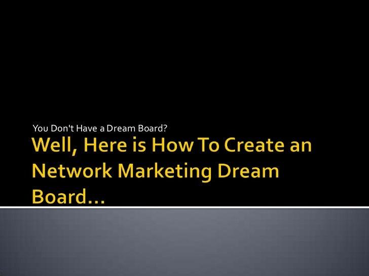 Networkmarketingdreamboard