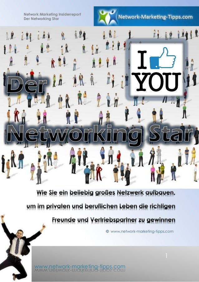 Network Marketing Insiderreport Der Networking Star 1 www.network-marketing-tipps.com © www.network-marketing-tipps.com