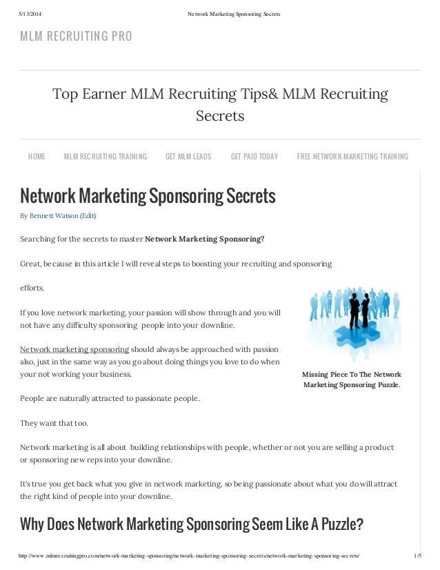 5/13/2014 Network Marketing Sponsoring Secrets http://www.mlmrecruitingpro.com/network-marketing-sponsoring/network-market...