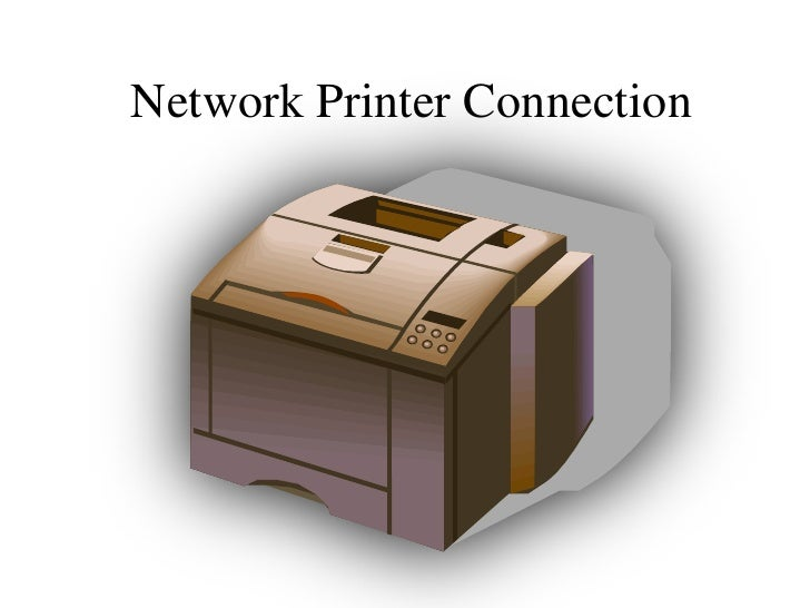 Network Printer Connection