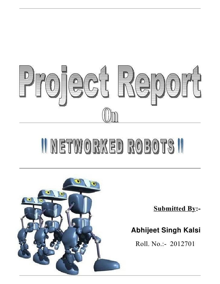 Network Robots (Project Report) - Abhijeet