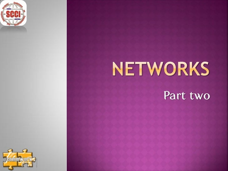 Networks 2