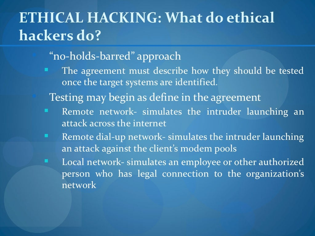 ethical hacking and attacking computer science essay Ethical hacking ethical hacking ethical hacking introduction the word ethical is defined as relating to morals, especially as concerning human conduct and hacking can be explained as gaining illegal entry into a computer system, with the intent to alter, steal, or destroy data.