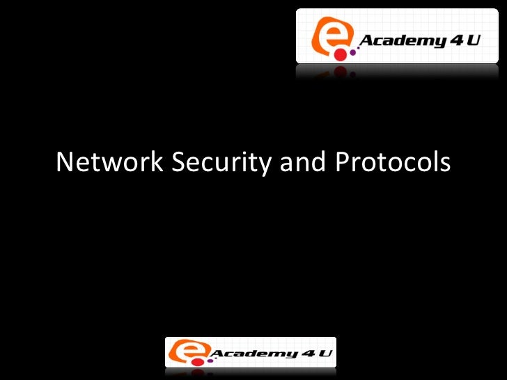 Network security and protocols