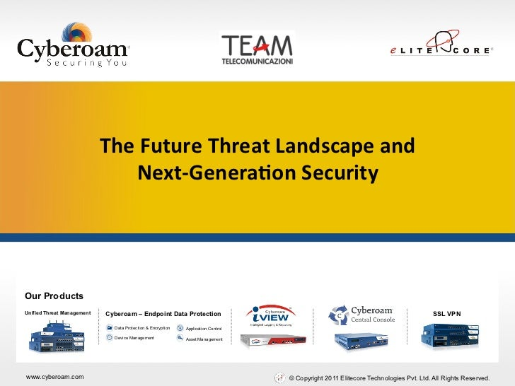 Securing You                            The Future Threat Landscape and                                  Next-‐...