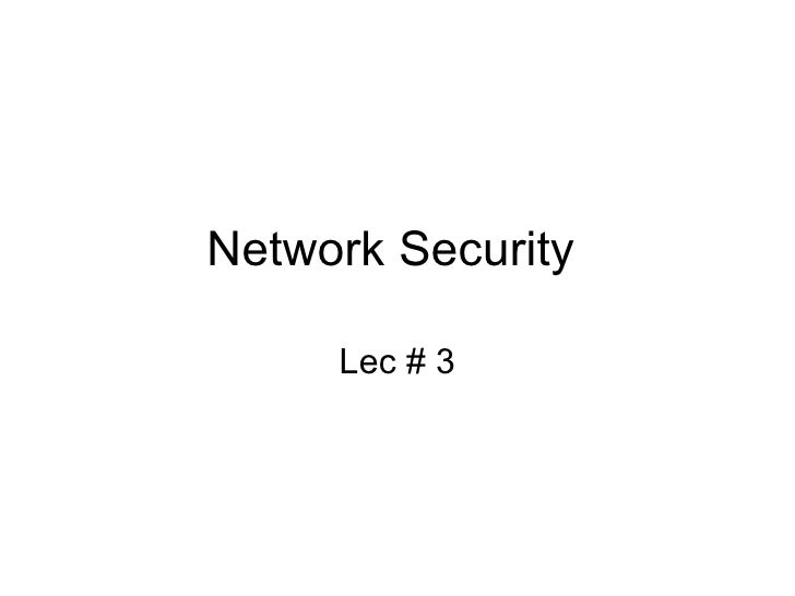 Network Security Lec4