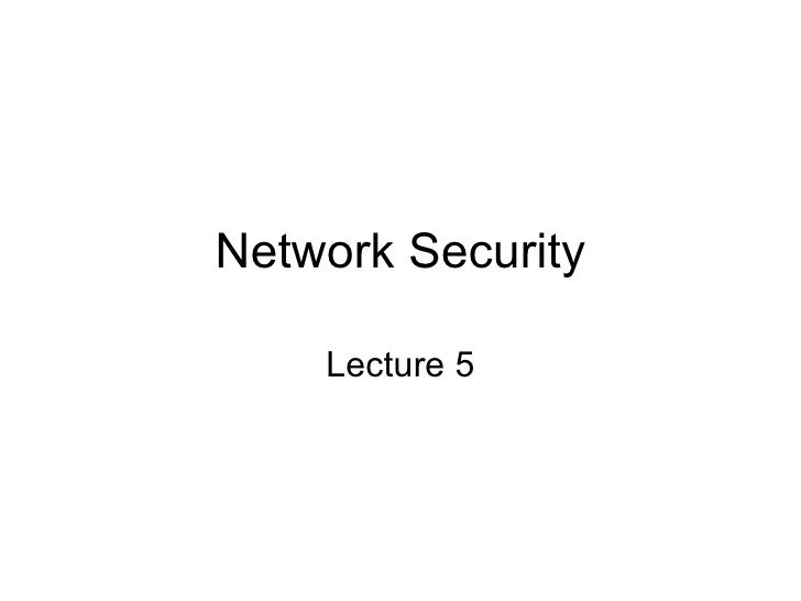 Network Security Lecture 5