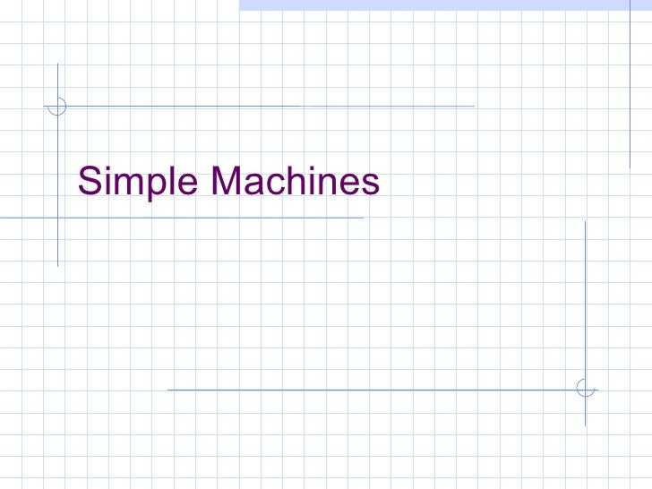 Simple Machines Review