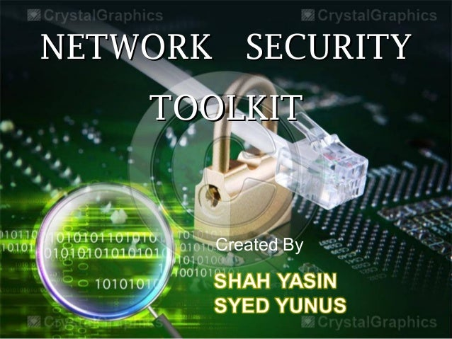 Network ssecurity toolkit
