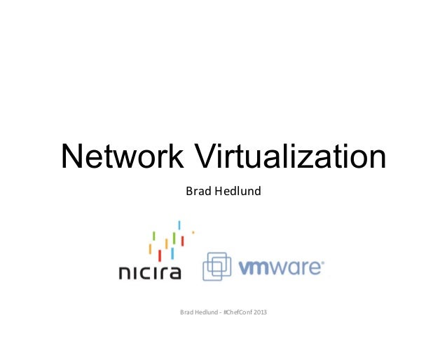 SDN, Network Virtualization and the Software Defined Data Center – Brad Hedlund