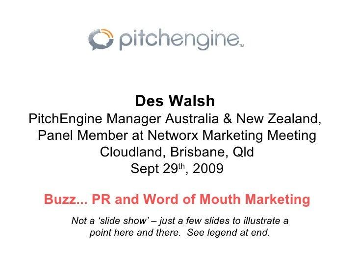 Des Walsh   PitchEngine Manager Australia & New Zealand,  Panel Member at Networx Marketing Meeting Cloudland, Brisbane, Q...