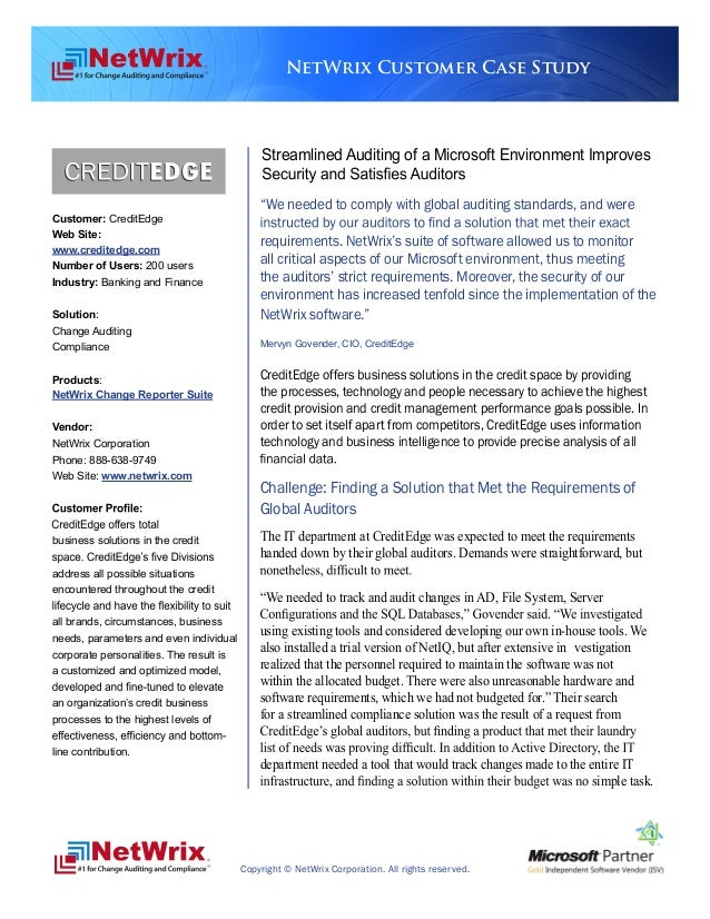 NetWrix Customer Case Study                                             Streamlined Auditing of a Microsoft Environment Im...