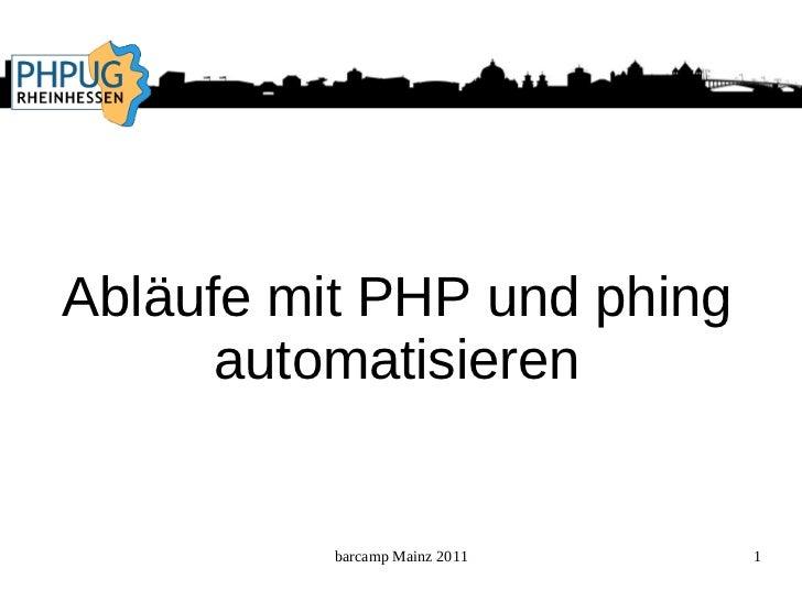 Abläufe mit PHP und phing automatisieren
