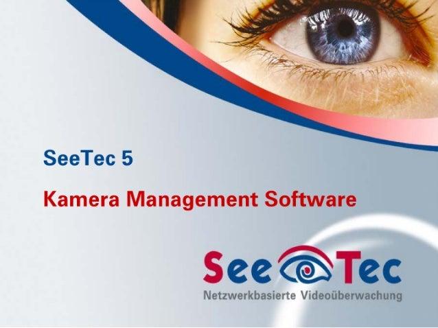 Netzwerkbasierte Videoüberwachung mit SeeTec 5