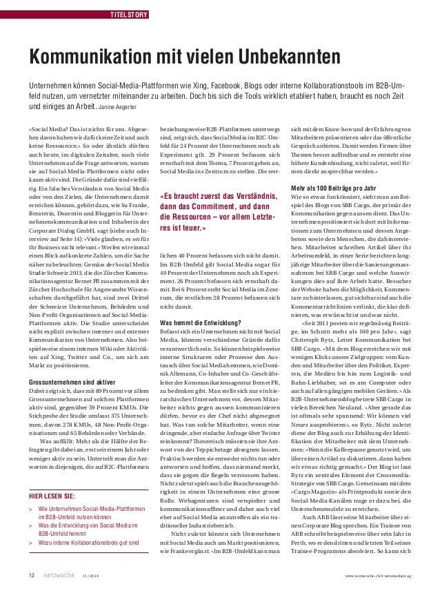 11/2014 www.netzwoche.ch © netzmedien ag12 TITELSTORY HIER LESEN SIE: > Wie Unternehmen Social-Media-Plattformen im B2B...