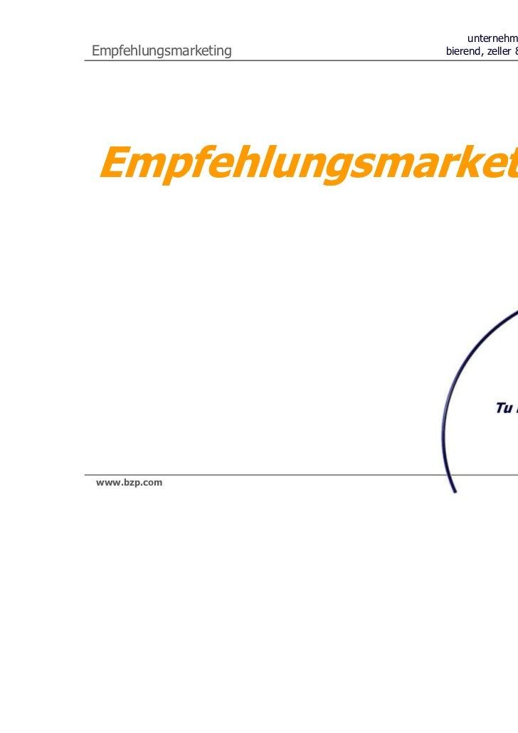 unternehmensberatungEmpfehlungsmarketing   bierend, zeller & partner AGEmpfehlungsmarketingbzp                            ...