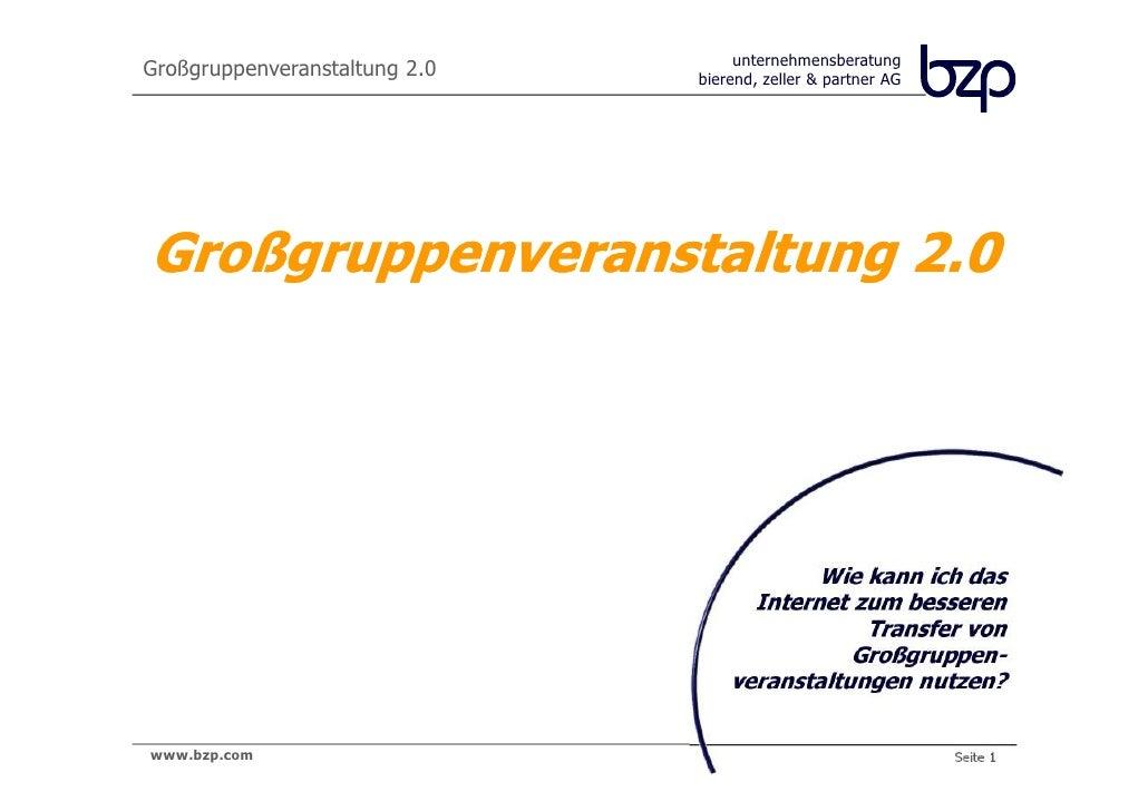 unternehmensberatung                  bierend, zeller & partner AGGroßgruppenveranstaltung 2.0                            ...