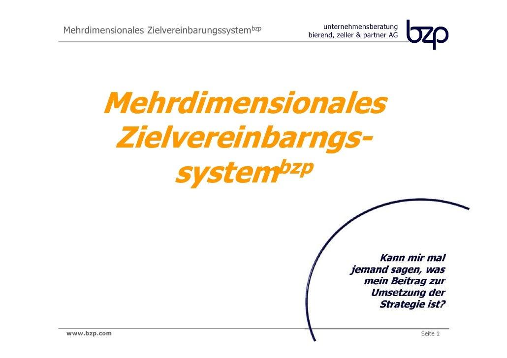 unternehmensberatungMehrdimensionales Zielvereinbarungssystembzp   bierend, zeller & partner AG        Mehrdimensionales  ...