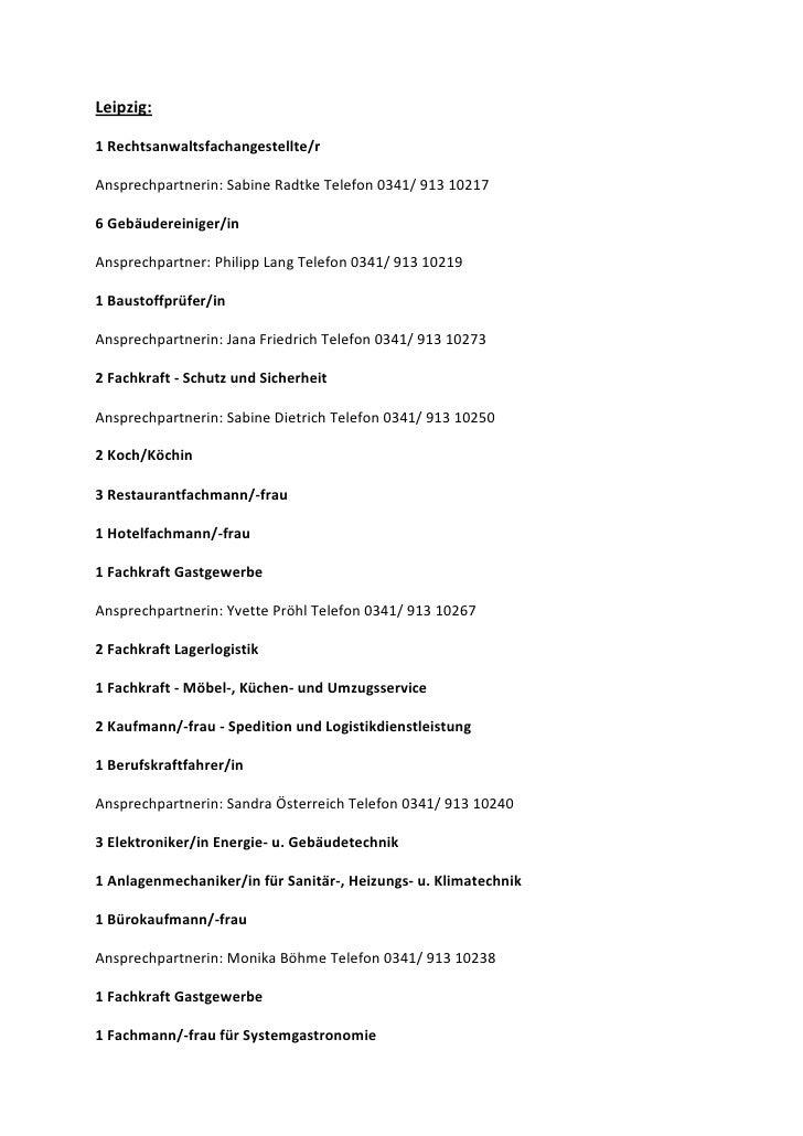 Leipzig:1 Rechtsanwaltsfachangestellte/rAnsprechpartnerin: Sabine Radtke Telefon 0341/ 913 102176 Gebäudereiniger/inAnspre...