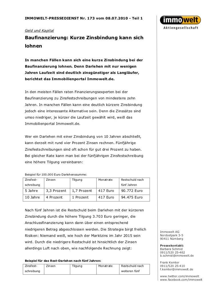 IMMOWELT-PRESSEDIENST Nr. 173 vom 08.07.2010 - Teil 1Geld und KapitalBaufinanzierung: Kurze Zinsbindung kann sichlohnenIn ...