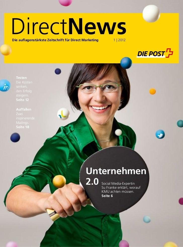 DirectNewsDie auflagenstärkste Zeitschrift für Direct Marketing                 | 2012                                    ...