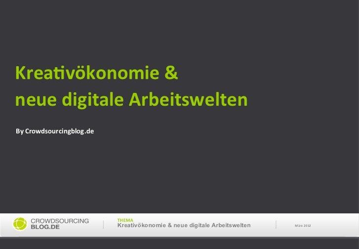 Krea0vökonomie &    neue digitale Arbeitswelten    By Crowdsourcingblog.de                            ...