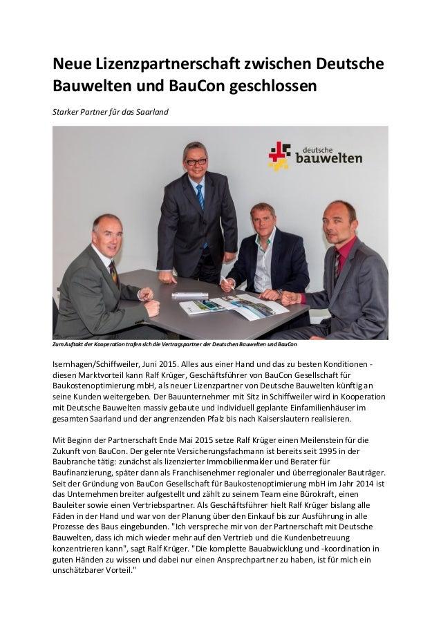 Neue Lizenzpartnerschaft zwischen Deutsche Bauwelten und BauCon geschlossen Starker Partner für das Saarland Zum Auftakt d...