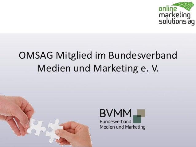 OMSAG Mitglied im Bundesverband Medien und Marketing e. V.