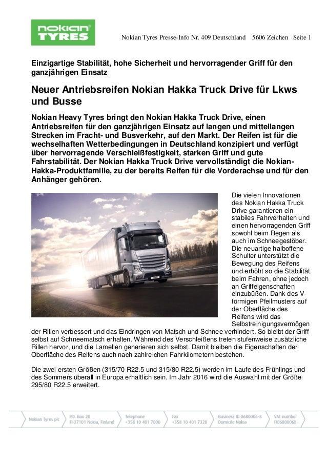 Nokian Tyres Presse-Info Nr. 409 Deutschland 5606 Zeichen Seite 1 Einzigartige Stabilität, hohe Sicherheit und hervorragen...