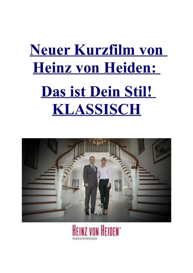 Neuer Kurzfilm vonHeinz von Heiden:Das ist Dein Stil!KLASSISCH