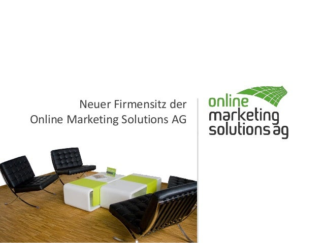 Neuer Firmensitz der Online Marketing Solutions AG