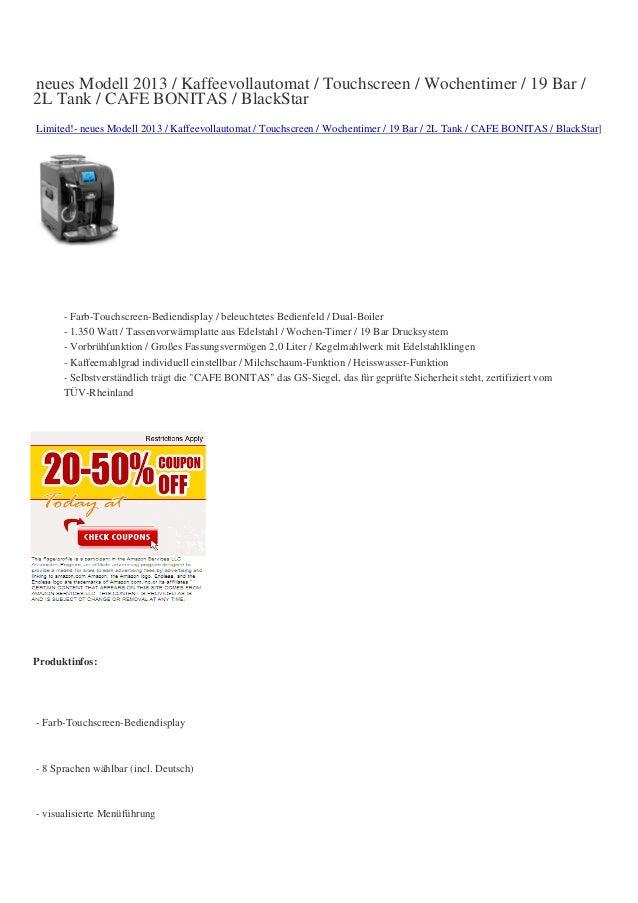 neues Modell 2013 / Kaffeevollautomat / Touchscreen / Wochentimer / 19 Bar /2L Tank / CAFE BONITAS / BlackStarLimited!- ne...