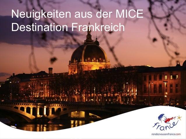 Neuigkeiten aus der MICE Destination Frankreich