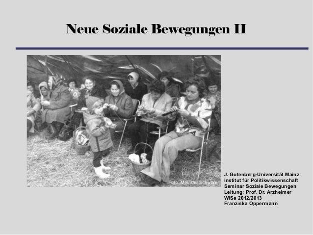 Neue Soziale Bewegungen II                      J. Gutenberg-Universität Mainz                      Institut für Politikwi...