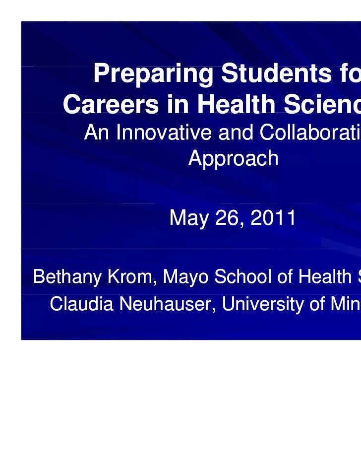 Preparing Students for     P      i  St d t f   Careers in Health Sciences:     An Innovative and Collaborative           ...