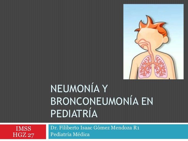 Neumonía y bnm en pediatría