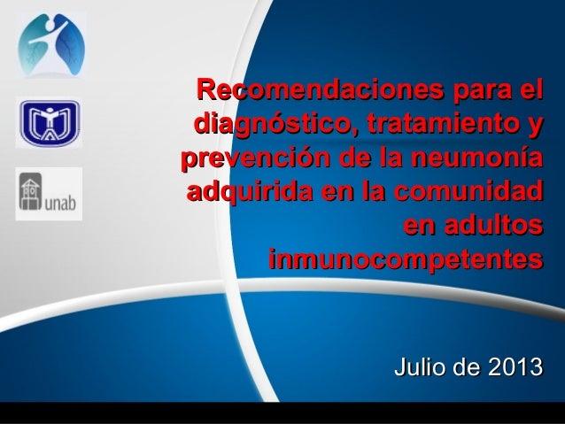 Recomendaciones para elRecomendaciones para el diagnóstico, tratamiento ydiagnóstico, tratamiento y prevención de la neumo...
